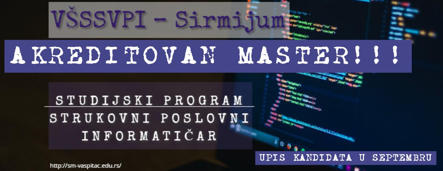 Обавештење о акредитовању МАСТЕРА за студијски програм Струковни пословни информатичар